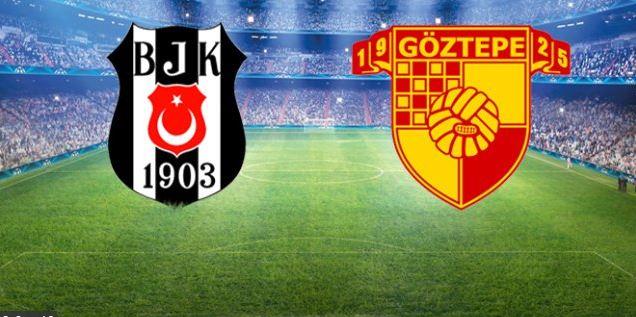 Beşiktaş – Göztepe maçında ilk 11'ler belli oldu! Kaynak: Beşiktaş – Göztepe maçında ilk 11'ler belli oldu!