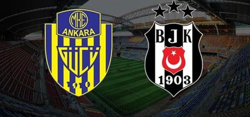 Beşiktaş-Ankaragücü Maçı İlk 11'leri Belli Oldu